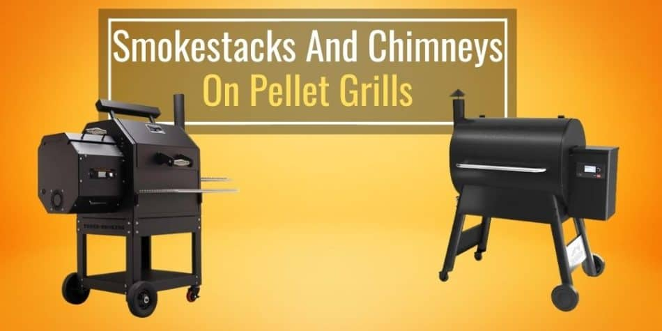 Smokestacks and Chimneys on Pellet Grills (All The Facts)