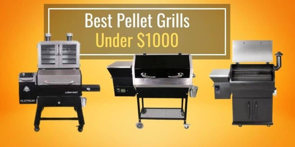 Best Pellet Grills Under $1000