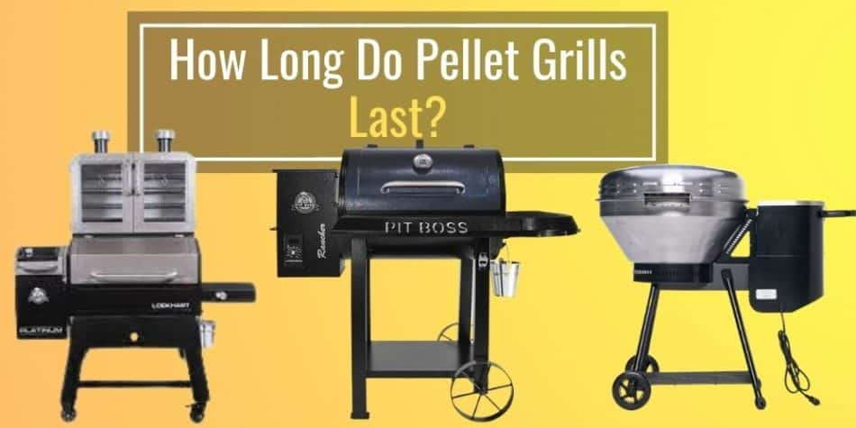 How Long Do Pellet Grills Last? (Answered)